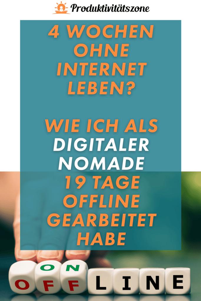 Ohne Internet leben und arbeiten als Digitaler Nomade Pin